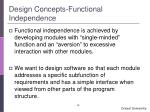 design concepts functional independence