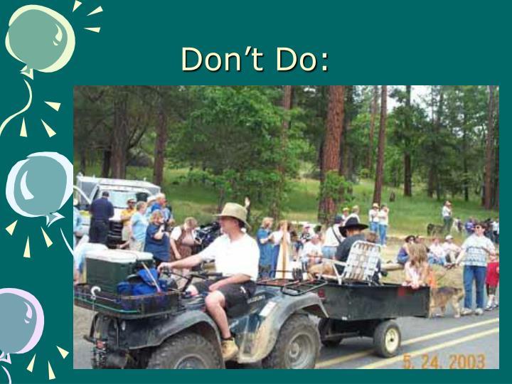Don't Do: