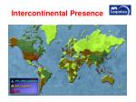 intercontinental presence