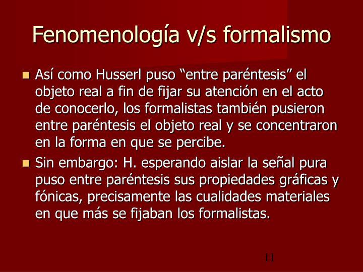 Fenomenología v/s formalismo
