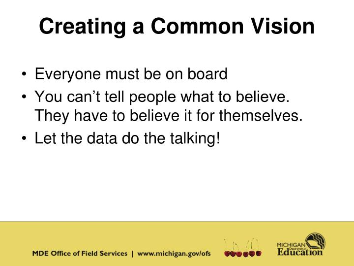 Creating a Common Vision