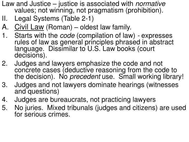 Law and Justice – justice is associated with