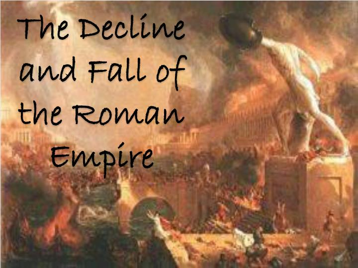 the ideas and hypotheses about the fall of the roman empire
