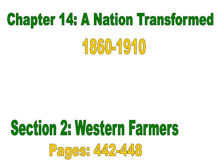 Chapter 14: A Nation Transformed