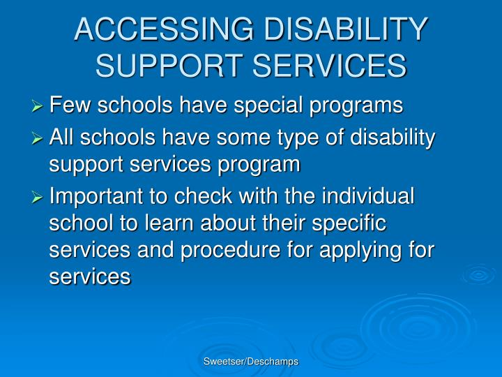 ACCESSING DISABILITY SUPPORT SERVICES