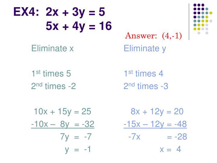 EX4:  2x + 3y = 5