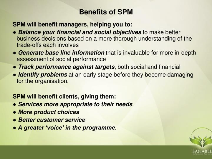 SPM will benefit managers, helping you to: