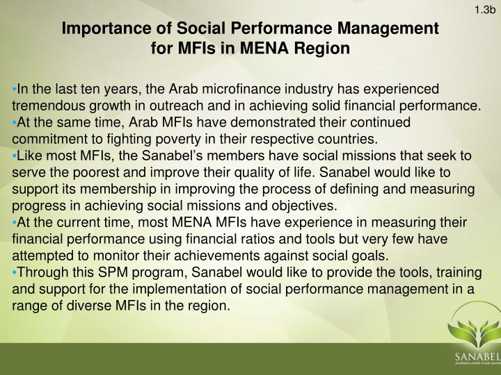 In the last ten years, the Arab microfinance industry has experienced tremendous growth in outreach and in achieving solid financial performance.