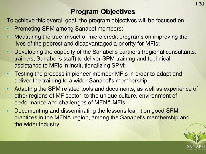 To achieve this overall goal, the program objectives will be focused on: