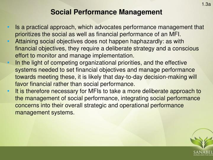 Is a practical approach, which advocates performance management that prioritizes the social as well as financial performance of an MFI.