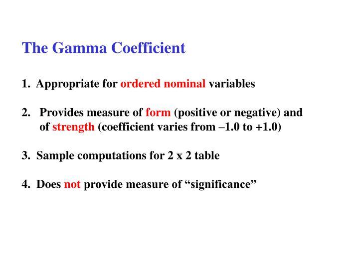 The Gamma Coefficient