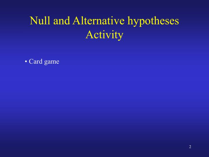 Null and alternative hypotheses activity