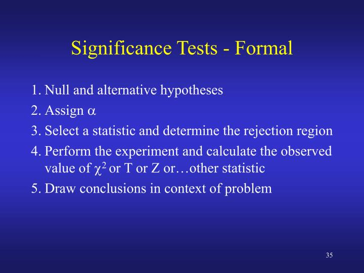 Significance Tests - Formal