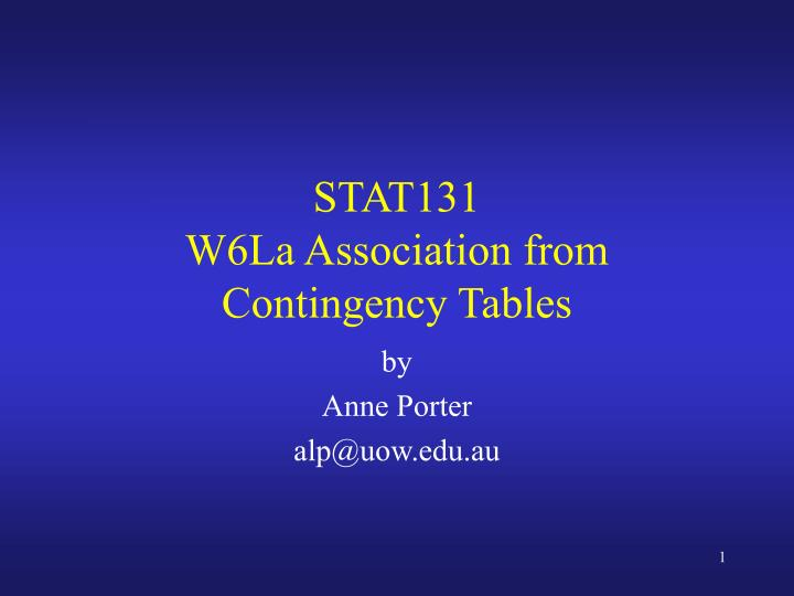 Stat131 w6la association from contingency tables