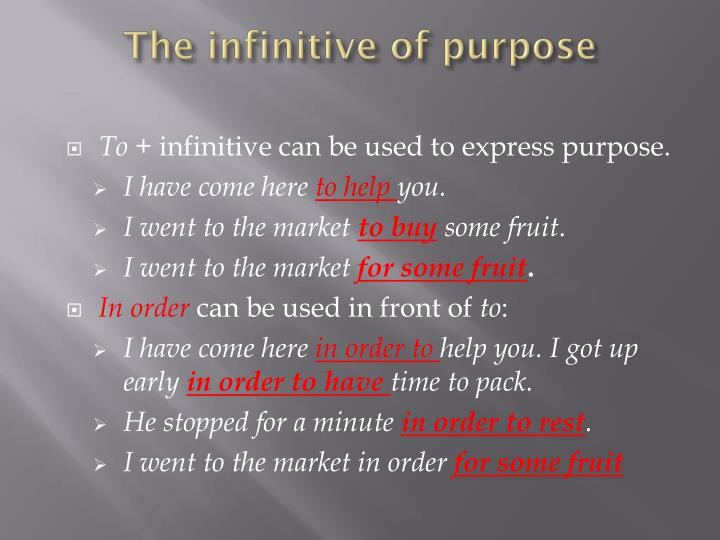 The infinitive of purpose