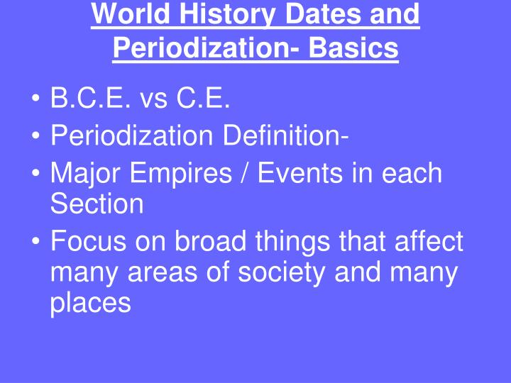 ppt world history dates and periodization basics powerpoint