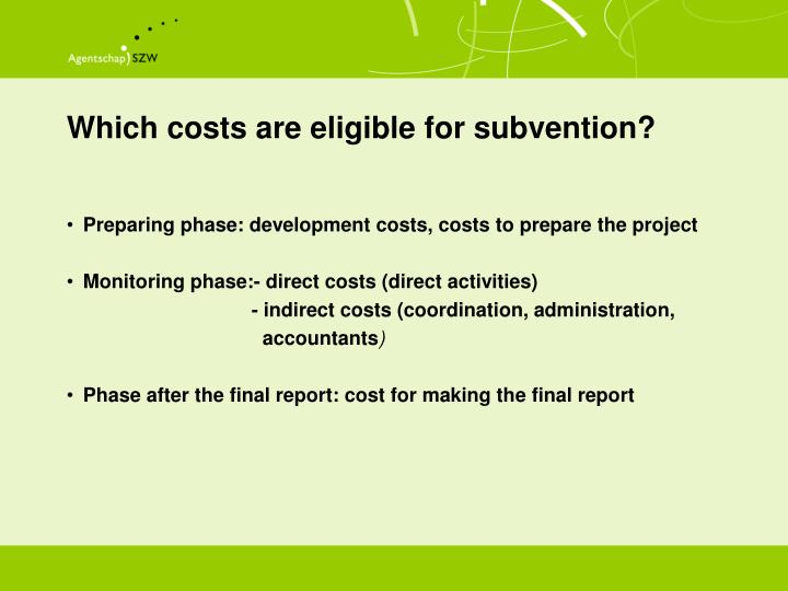Which costs are eligible for subvention?