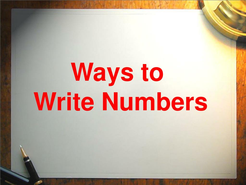 Ppt Ways To Write Numbers Powerpoint Presentation Id6315045