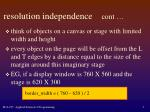 resolution independence cont