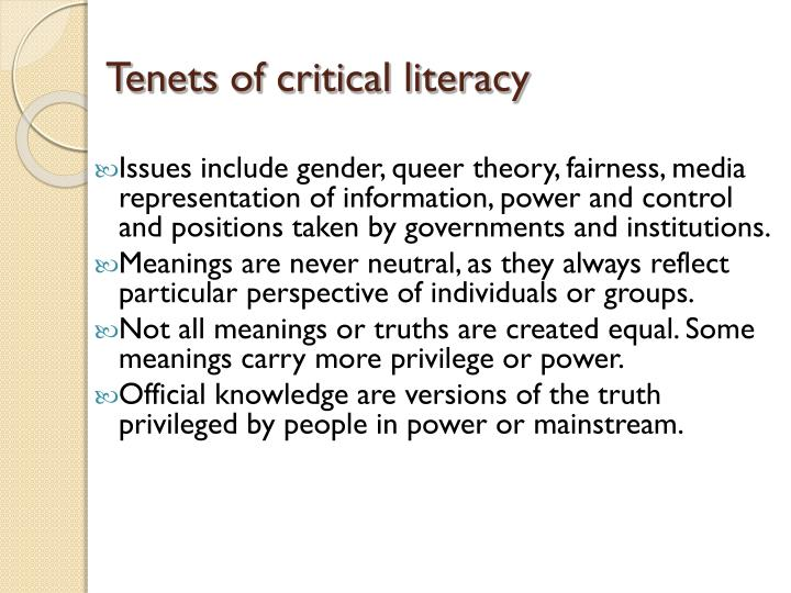 Tenets of critical literacy