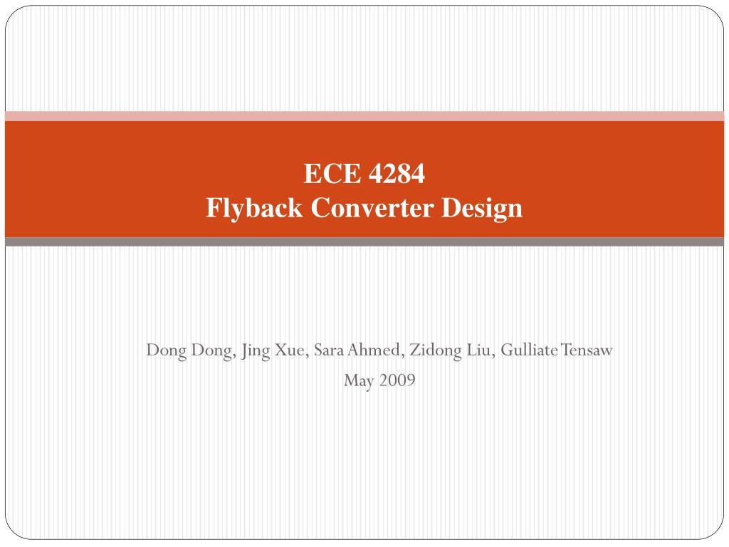 Ppt Ece 4284 Flyback Converter Design Powerpoint Presentation Id N
