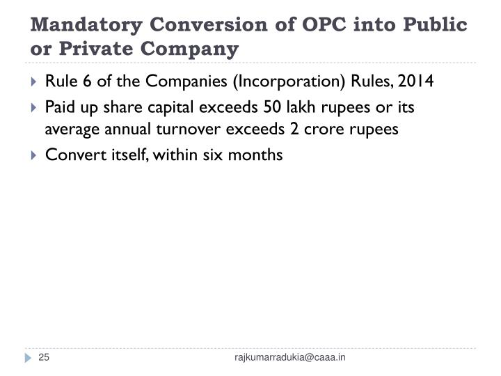Mandatory Conversion of OPC into Public or Private Company