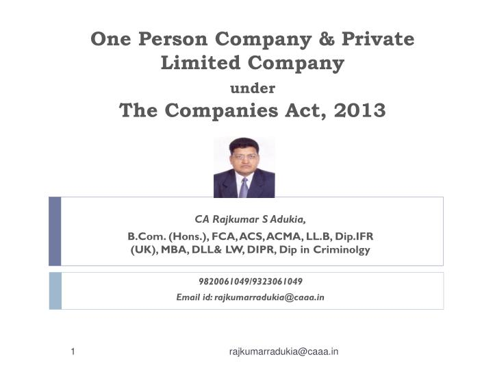 One person company private limited company under the companies act 2013
