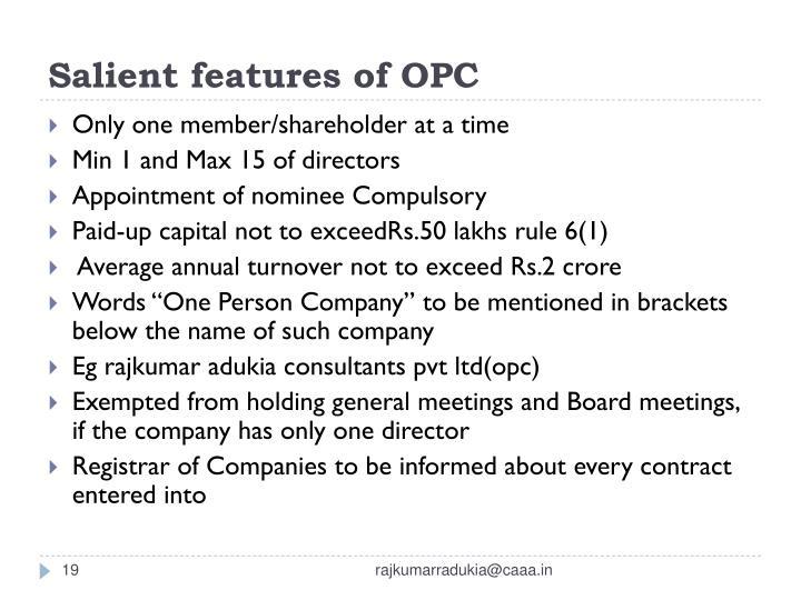 Salient features of OPC