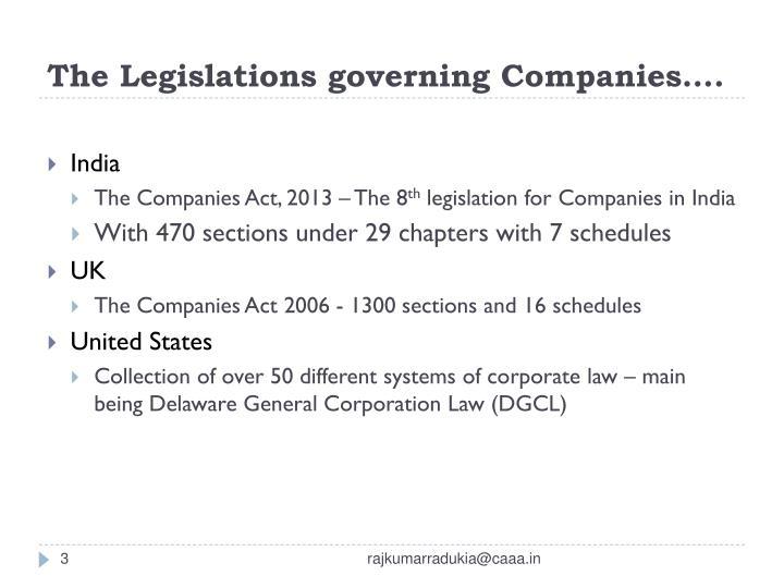 The legislations governing companies
