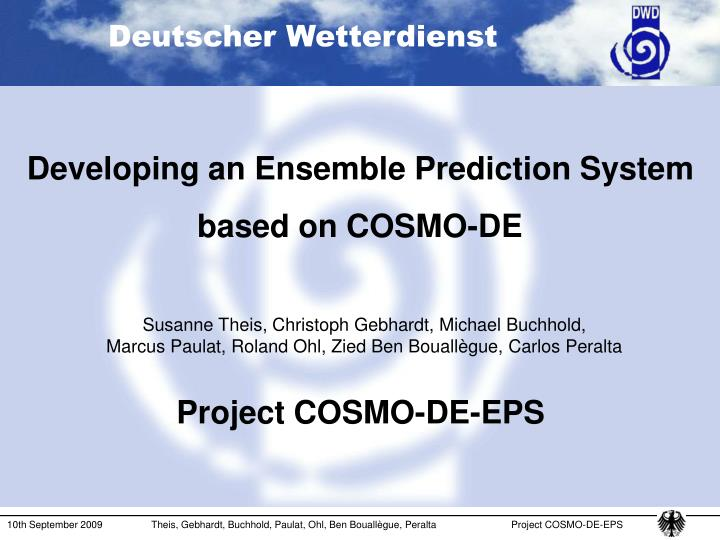 developing an ensemble prediction system based on cosmo de n.