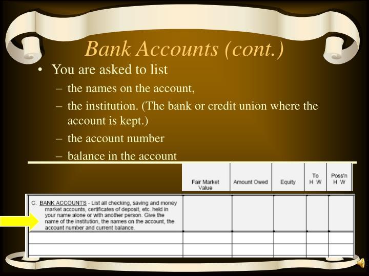 Bank Accounts (cont.)
