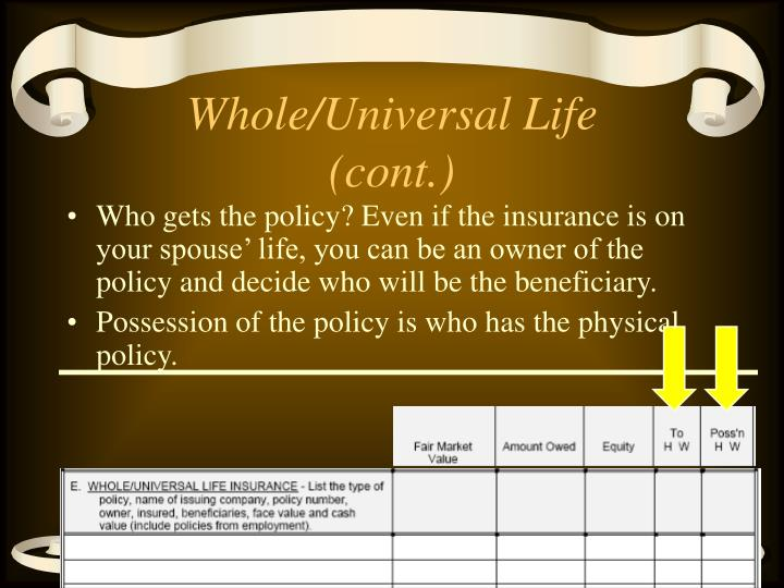 Whole/Universal Life (cont.)