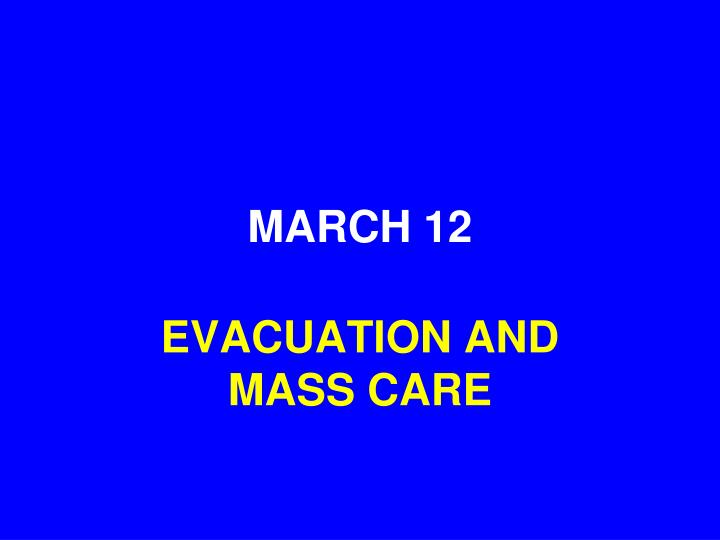 MARCH 12