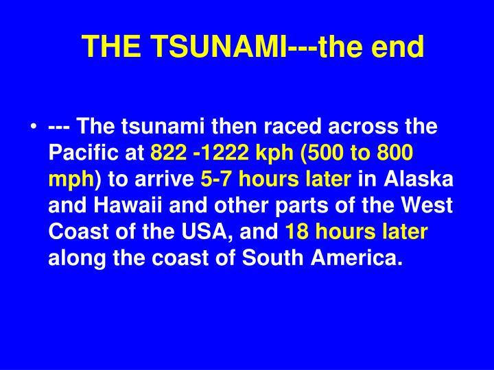 THE TSUNAMI---the end