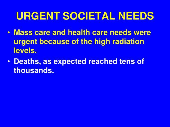 URGENT SOCIETAL NEEDS