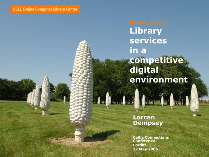 given topic library services in a competitive digital environment n.