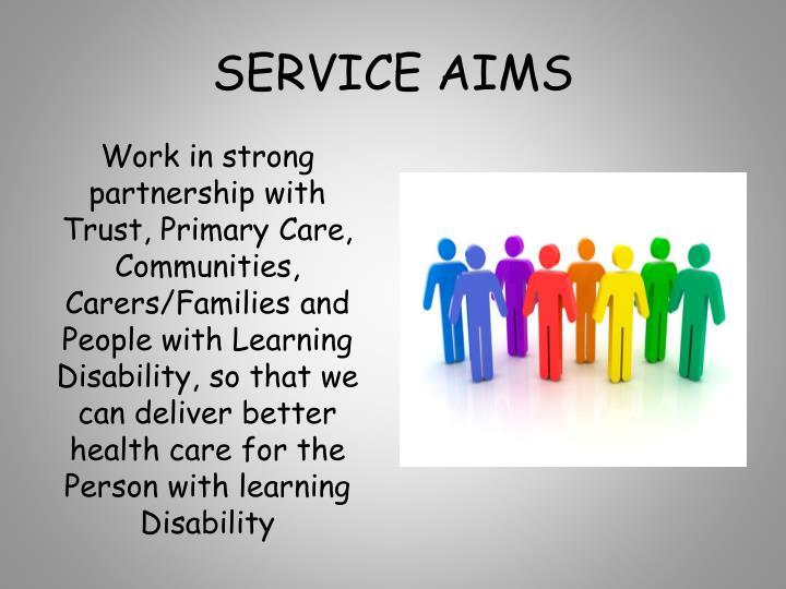 SERVICE AIMS