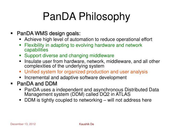 PanDA Philosophy