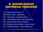 b bagian bagian distribusi frekuensi