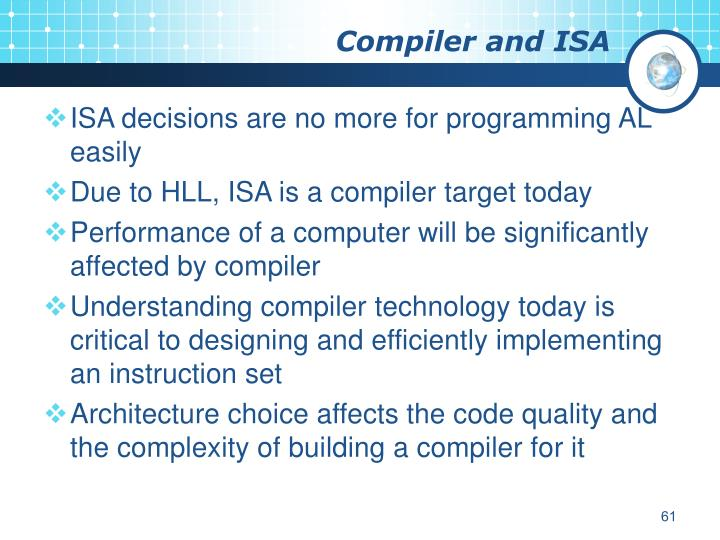 Compiler and ISA