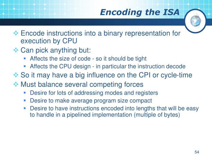 Encoding the ISA