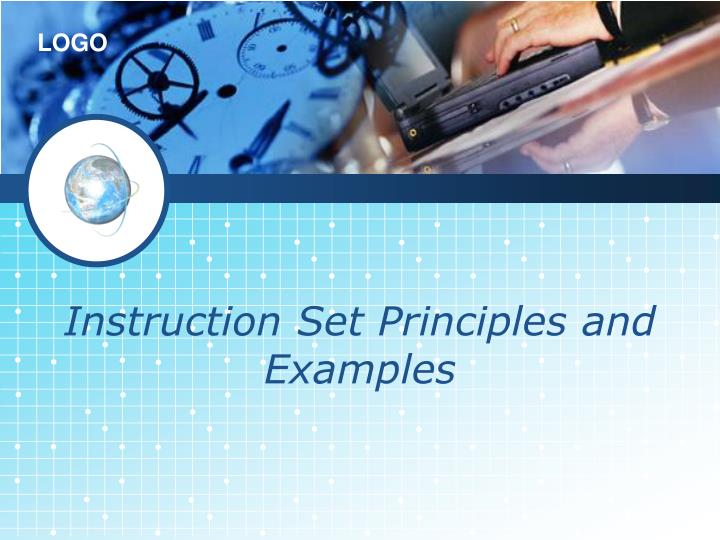 Instruction Set Principles and Examples