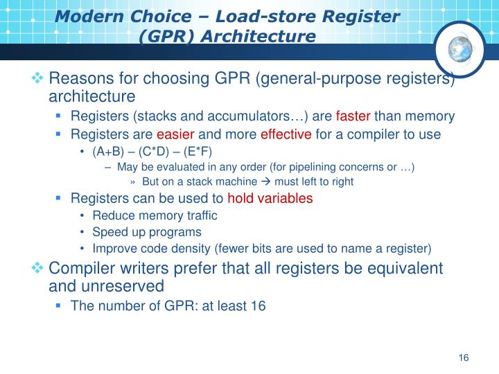 Modern Choice – Load-store Register (GPR) Architecture