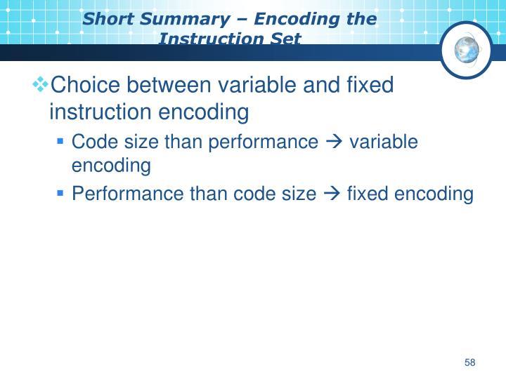 Short Summary – Encoding the Instruction Set