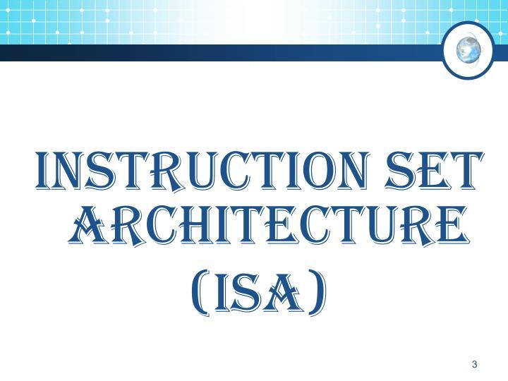 Instruction Set Architecture