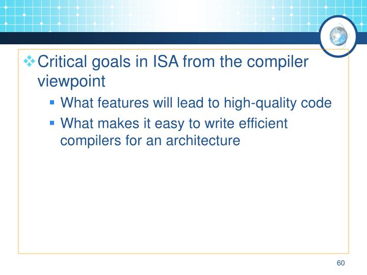 Critical goals in ISA from the compiler viewpoint