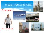 credit perks and risks