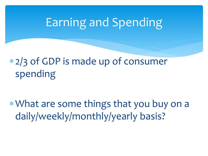 earning and spending
