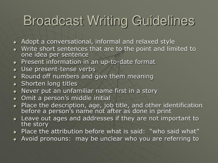 Broadcast Writing Guidelines