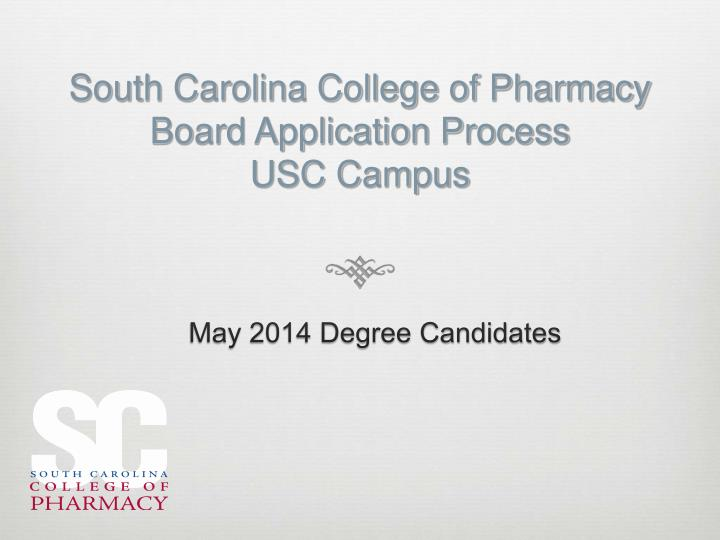 South carolina college of pharmacy board application process usc campus